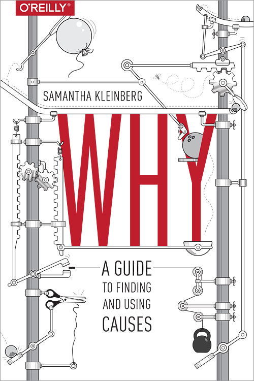 why: a guide to finding and using causes book cover